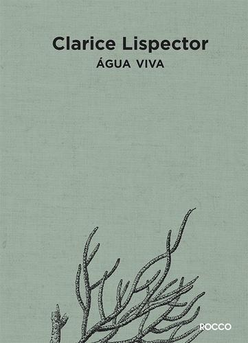 Água Viva, de ClariceLispector