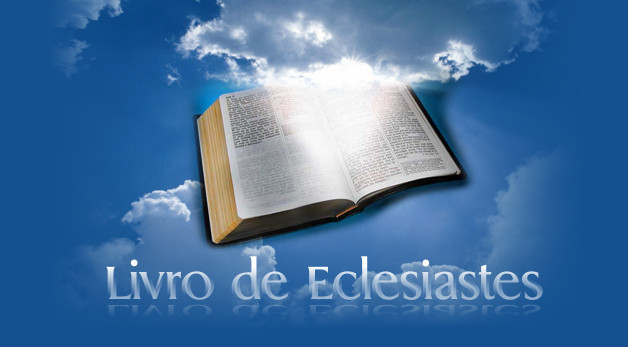 O Livro de Eclesiastes (ou O poder político e seusriscos)