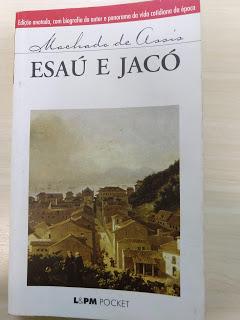 Esaú e Jacó, de Machado deAssis.