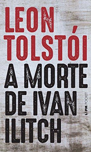 A morte de Ivan Ilitch, de LeónTolstói.