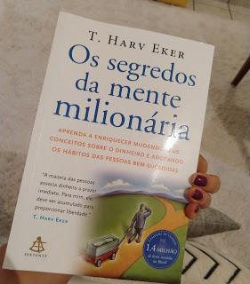 Os segredos da mente milionária, de T. HarvEker.